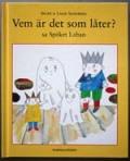 Vem ar det som later? sa spoKet Laban(スウェーデン語)