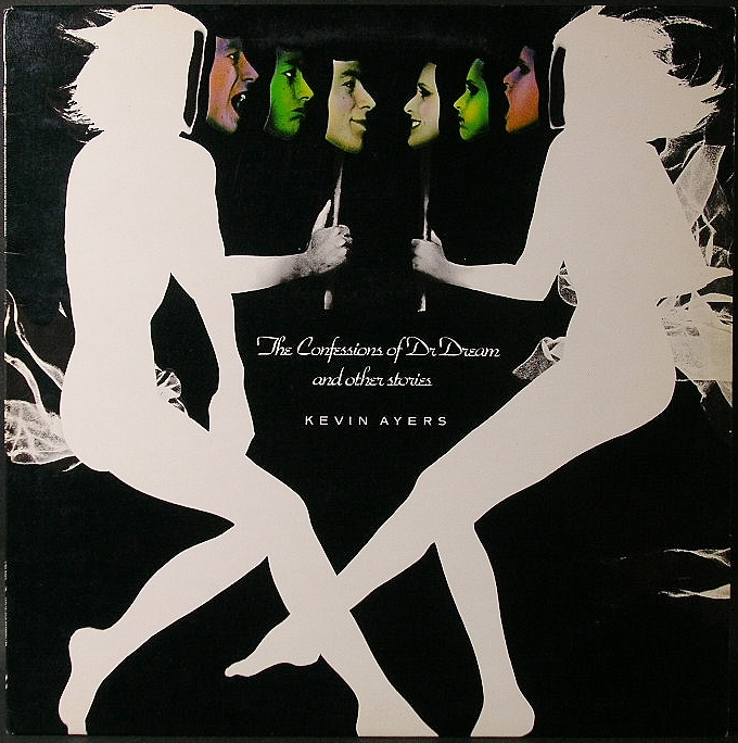 Kevin Ayers ケビン・エアーズ / The Confessions Of Dr. Dream And Other Stories