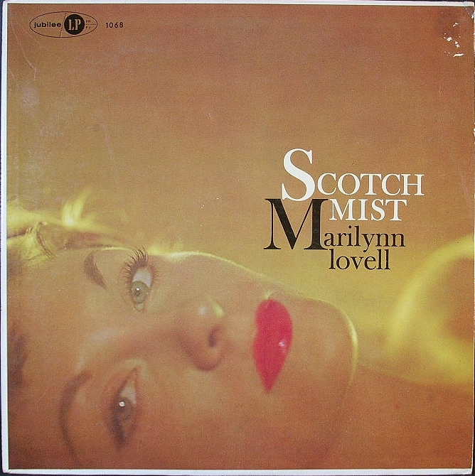 Marilynn Lovell / Scotch Mist