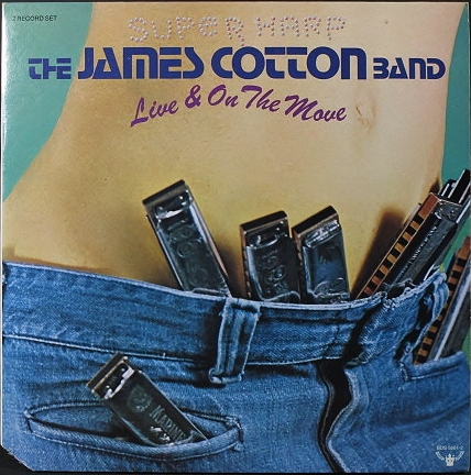 James Cotton Band ジェイムズ・コットン / Live And On The Move