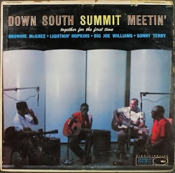 Brownie McGhee, Lightnin' Hopkins, Big Joe Williams, Sonny Terry/ Down South Summit Meetin'