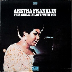 Aretha Franklin アレサ・フランクリン / This Girl's In Love With You