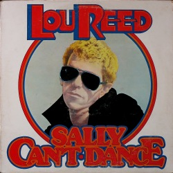 Lou Reed ルー・リード /  Sally Can't Dance サリー・キャント・ダンス