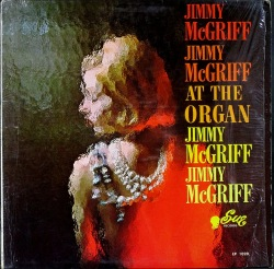 Jimmy McGriff ジミー・マクグリフ / At The Organ