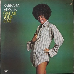 Barbara Mason バーバラ・メイソン / Give Me Your Love