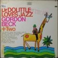 Gordon Beck + Two ゴードン・ベック / Dr Dolittle Loves Jazz