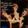Betty Johnson �٥ƥ�������� / The Song You Heard When You Fell In Love