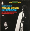 米国盤 Miles Davis マイルス・デイビス / In Person, Friday Night At The Blackhawk, San Francisco, Vol.2