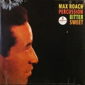 Max Roach マックス・ローチ / Percussion Bitter Sweet