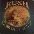 Rush ラッシュ / Caress Of Steel カレス・オブ・スティール