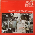 Happy & Artie Traum ハッピー・アンド・アーティ・トラウム / Hard Times In The Country