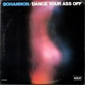 Bohannon ボハノン / Dance Your Ass Off