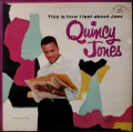 Quincy Jones クインシー・ジョーンズ / This Is How I Feel About Jazz