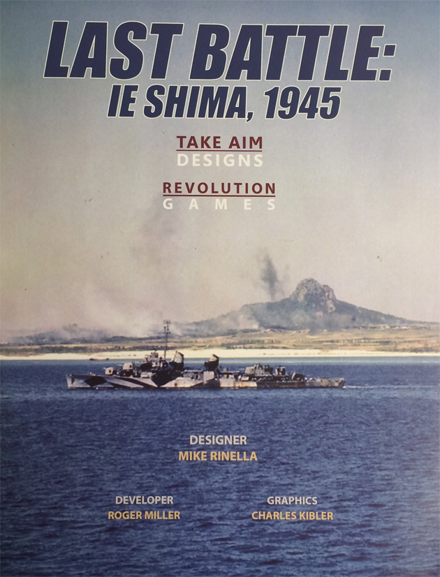 『LAST BATTLE: IE SHIMA, 1945』【日本語ルール訳付】