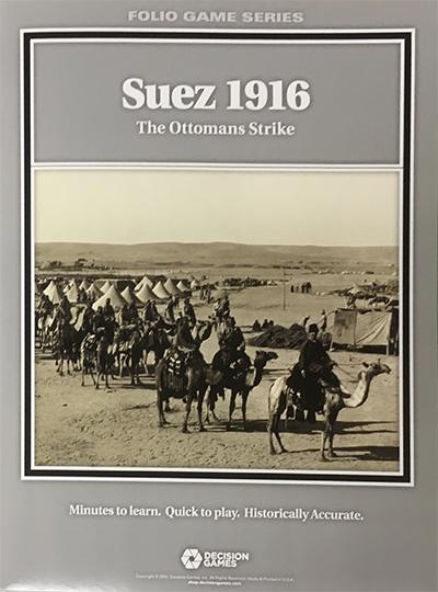 『SUEZ 1916: Ottoman Strike, 4-6 August 1916(スエズ1916: オスマン軍の攻勢、1916年8月4-6日)』【ルール日本語訳付】