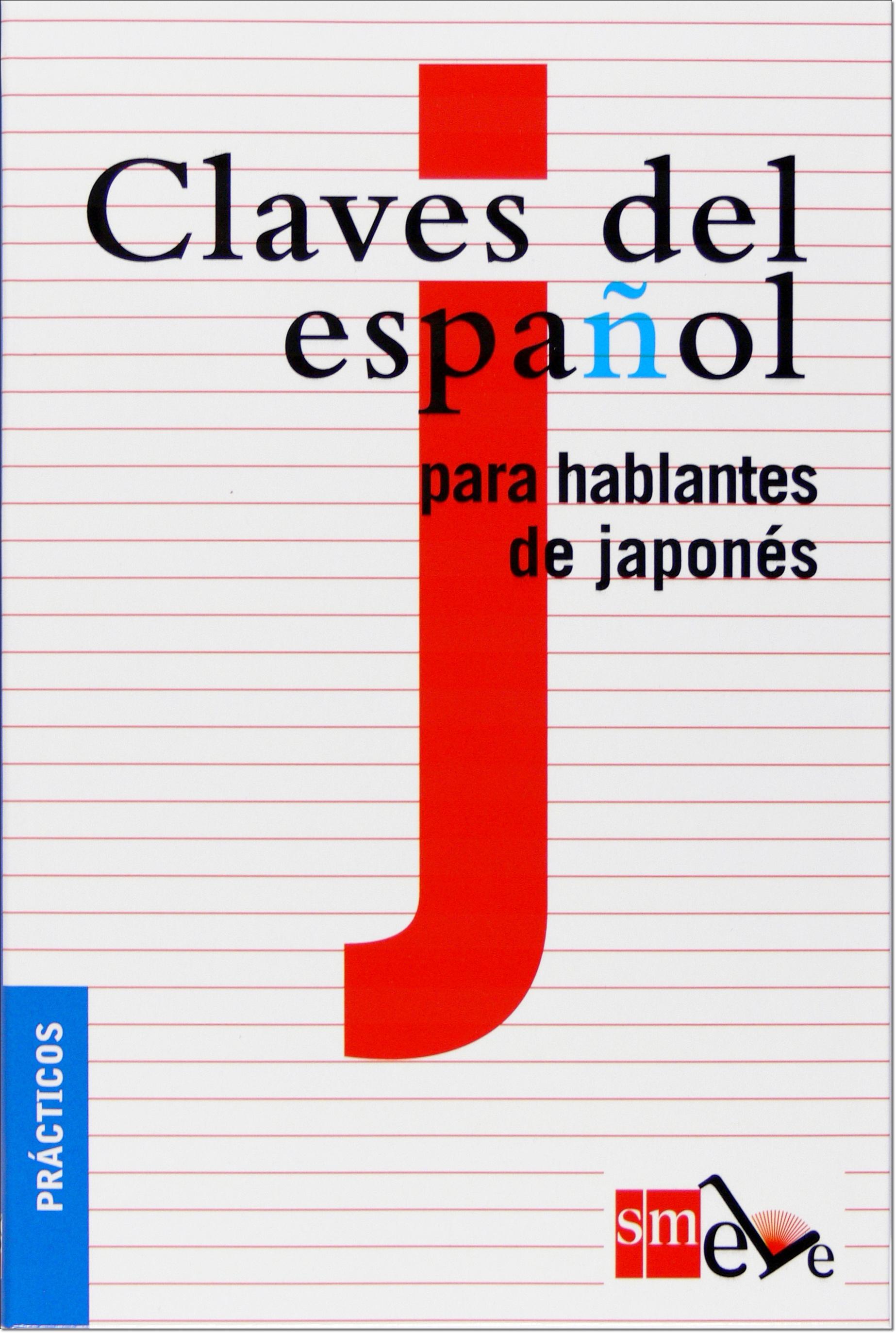 CLAVES DEL ESPANOL PARA HABLANTES JAPONES