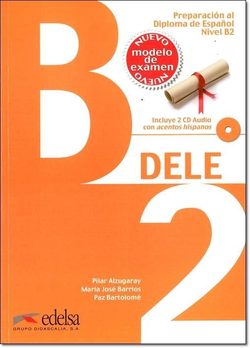 ワケアリ本:Preparacion al Diploma de Espanol DELE, Nivel B2 + CD & CLAVES (問題集&解答集セット)