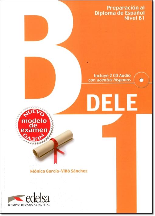 Preparacion al Diploma de Espanol DELE, Nivel B1 + CD & CLAVES (問題集&解答集セット)