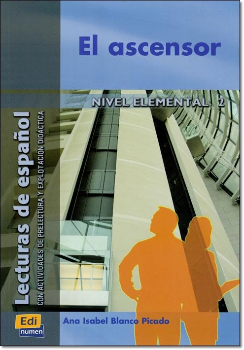 EL ASCENSOR ( Lecturas de espanol Elemental 2 )