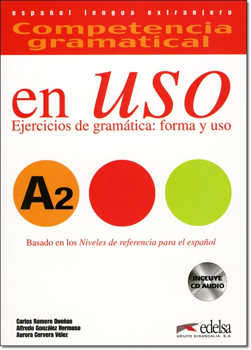 COMPETENCIA GRAMATICAL EN USO A2 + CD & CLAVES