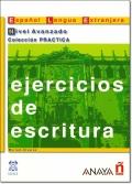 EJERCICIOS DE ESCRITURA NIVEL AVANZADO