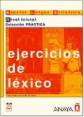 EJERCICIOS DE LEXICO NIVEL INICIAL