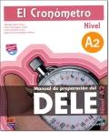 EL CRONOMETRO Nivel A2 + MP3 (Manual de preparacion del DELE)