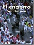 EL ENCIERRO DE SAN FERMIN