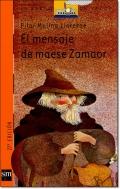EL MENSAJE DE MAESE ZAMAOR ( EL BARCO DE VAPOR )
