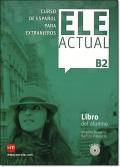 ELE ACTUAL B2. LIBRO DEL ALUMNO + CD
