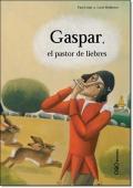 GASPAR, EL PASTOR DE LEBRES