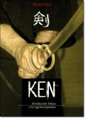 KEN: INTRODUCCION BASICA A LA ESGRIMA JAPONESA