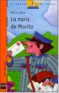 LA NARIZ DE MORITZ ( EL BARCO DE VAPOR )