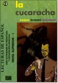 LA CUCARACHA ( Lecturas de espanol Superior 1 )