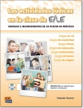 LAS ACTIVIDADES LUDICAS EN CLASE DE E/LE + CD