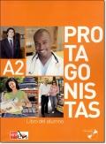 PROTAGONISTAS A2. LIBRO DEL ALUMNO