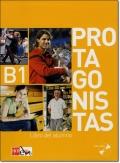 PROTAGONISTAS B1. LIBRO DEL ALUMNO