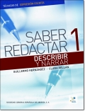 SABER REDACTAR 1 DESCRIBIR Y NARRAR