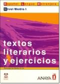 TEXTOS LITERARIOS Y EJERCICIOS NIVEL Medio I