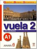 VUELA 2 A1 LIBRO DEL ALUMNO + CD