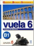 VUELA 6 B1 CUADERNO DE EJERCICIOS