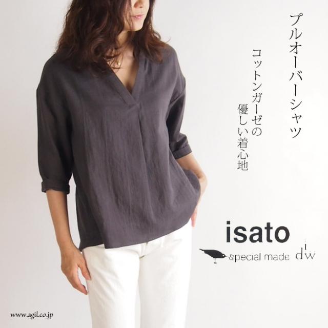 isato design works (イサトデザインワークス) 綿ガーゼ プルオーバーシャツ レディース