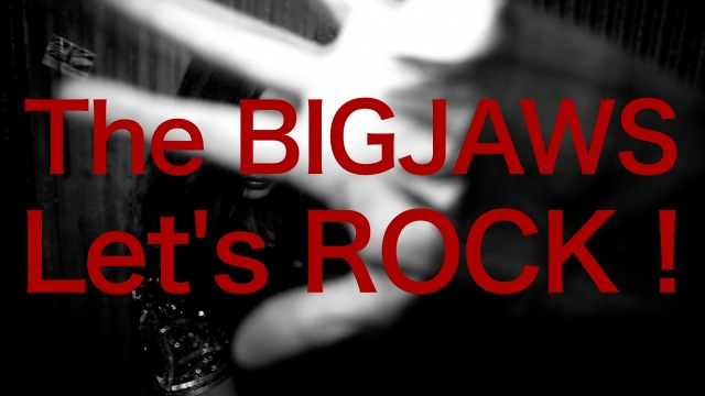 【The BIGJAWS】debut CD&DVD 【Let's ROCK!】