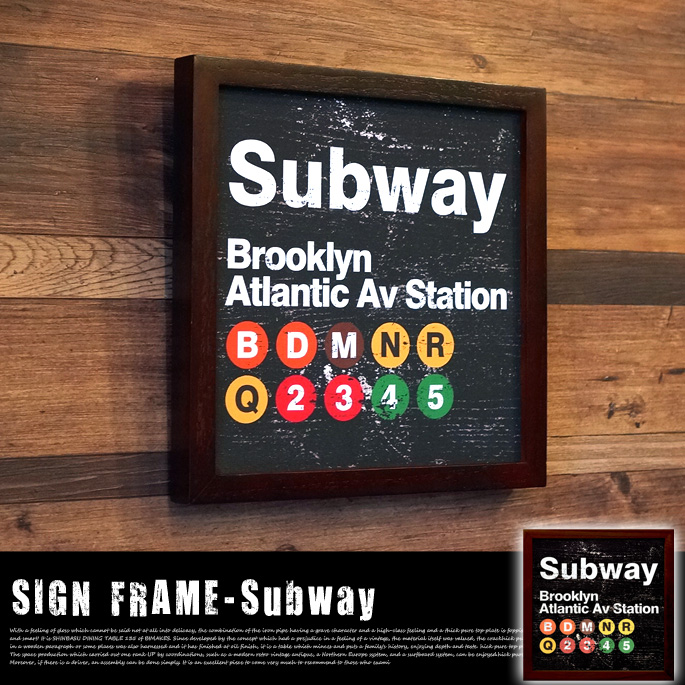 SIGN FRAME 「Subway」