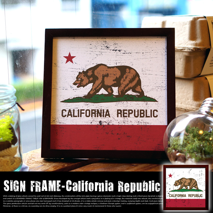 SIGN FRAME 「California Republic」
