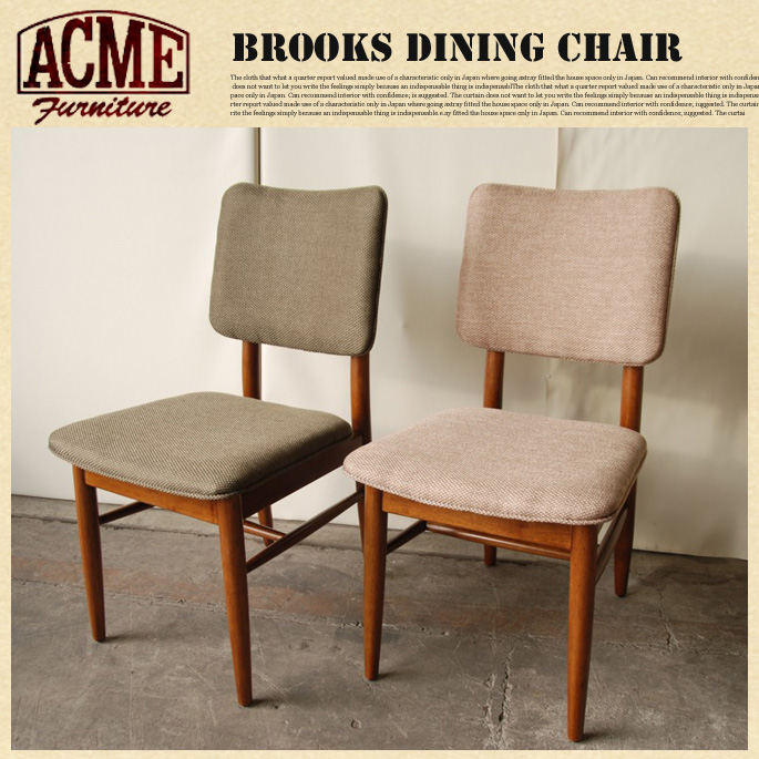 BROOKS DINING CHAIR ACME 全2色 送料無料