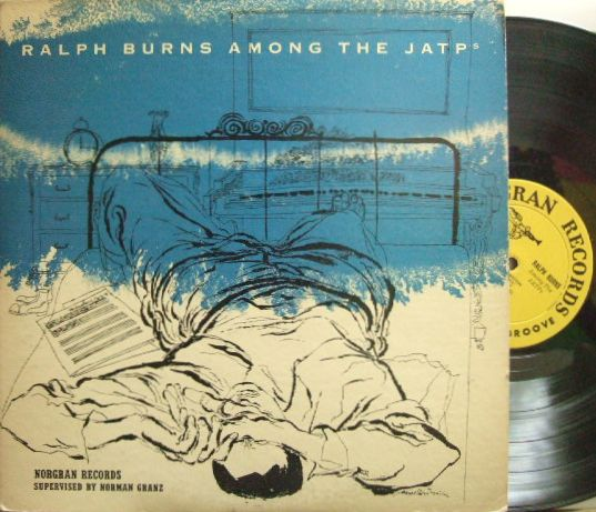【米Norgran mono】Ralph Burns/Among the JATP (Flip Phillips, Oscar Peterson, etc)