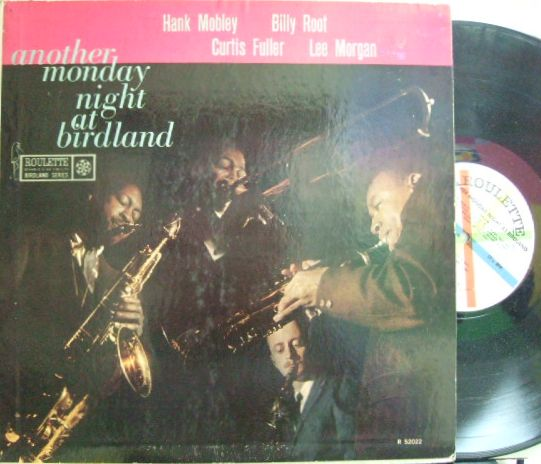 【米Roulette mono】Hank Mobley, Lee Morgan, Curtis Fuller,, etc/Another Monday Night At Birdland