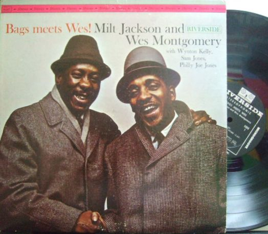 【米Riverside】Milt Jackson and Wes Montgomery/Bags Meets Wes (Wynton Kelly, Sam Jones, etc)
