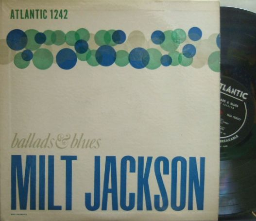 【米Atlantic mono】Milt Jackson/Ballads & Blues (ブルズアイ) (Lucky Thompson, etc)